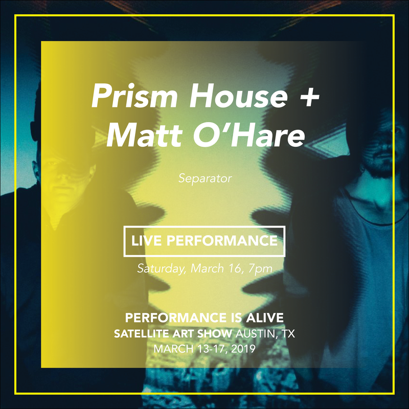 Prism House + Matt O'Hare LIVE PERFORMANCE, Saturday, March 16th at 7pm